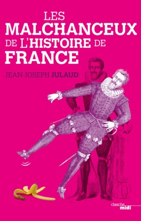 malchanceux-histoire-france